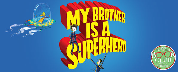 Exclusive! Short Story Prequel from My Brother is a Superhero by David Solomons