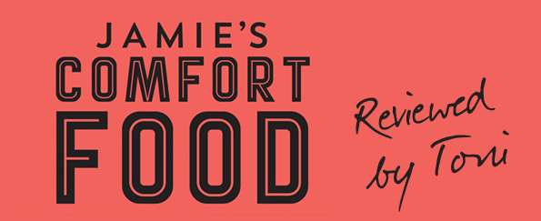 Toni Waterfall Reviews Jamie's Comfort Food