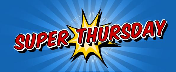 What is Super Thursday