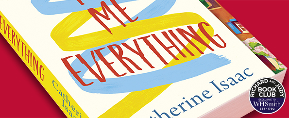 Richard and Judy Introduce You Me Everything By Catherine Isaac