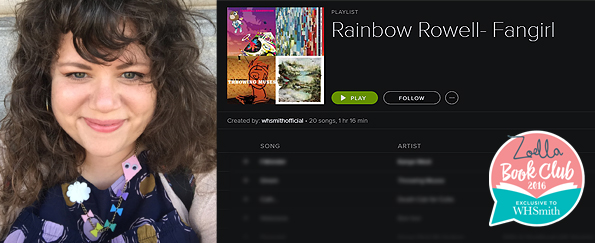 Rainbow Rowell: Fangirl Soundtrack
