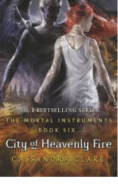 Mortal Instruments: City of Heavenly Fire – Cassandra Clare