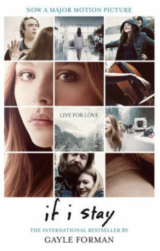 If I Stay – Gayle Forman
