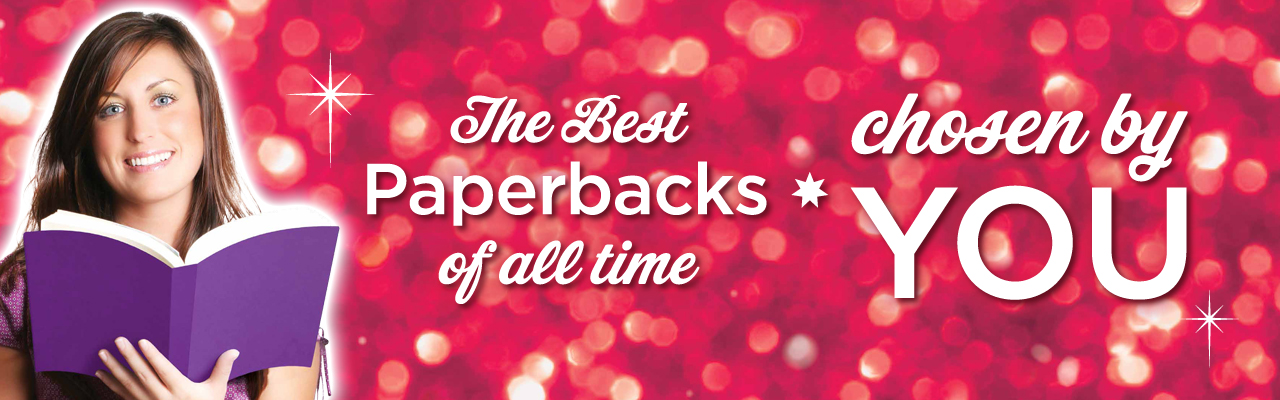 The Best Paperbacks of All Time Chosen by You