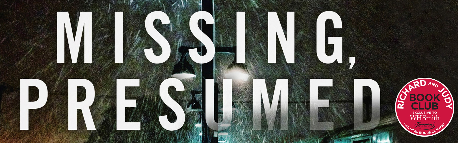 Read an Extract from Missing, Presumed by Susie Steiner