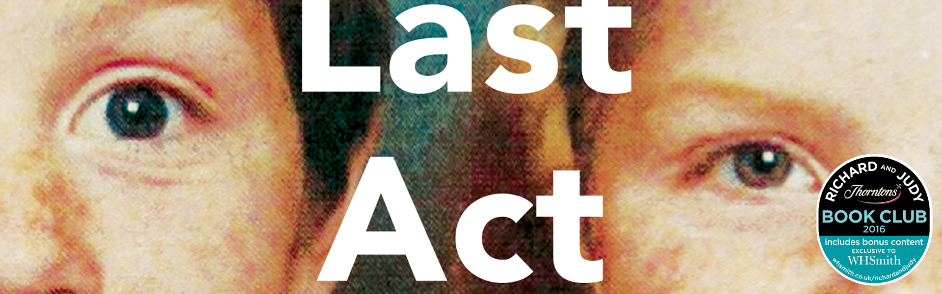 Richard and Judy Review: The Last Act of Love by Cathy Rentzenbrink