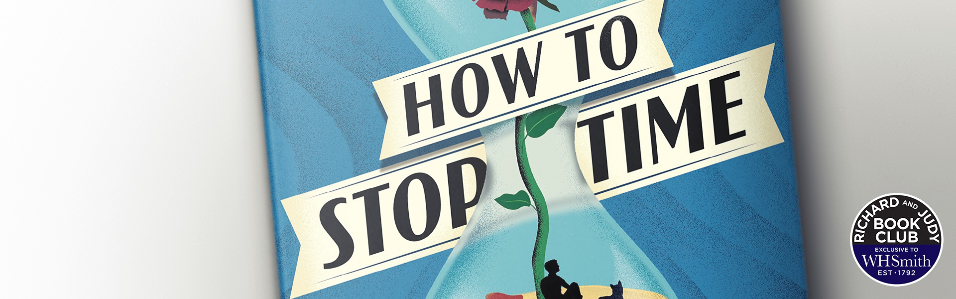 Richard and Judy Introduce How to Stop Time by Matt Haig