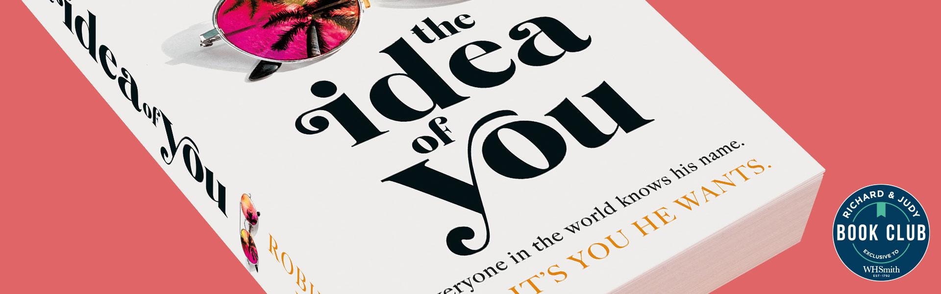 Richard & Judy Introduce The Idea of You by Robinne Lee