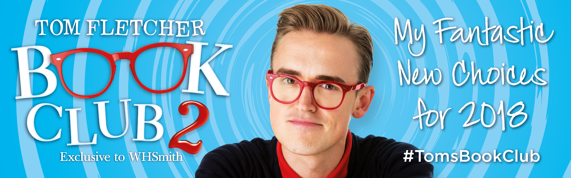 The Tom Fletcher Book Club 2018 Exclusive to WHSmith