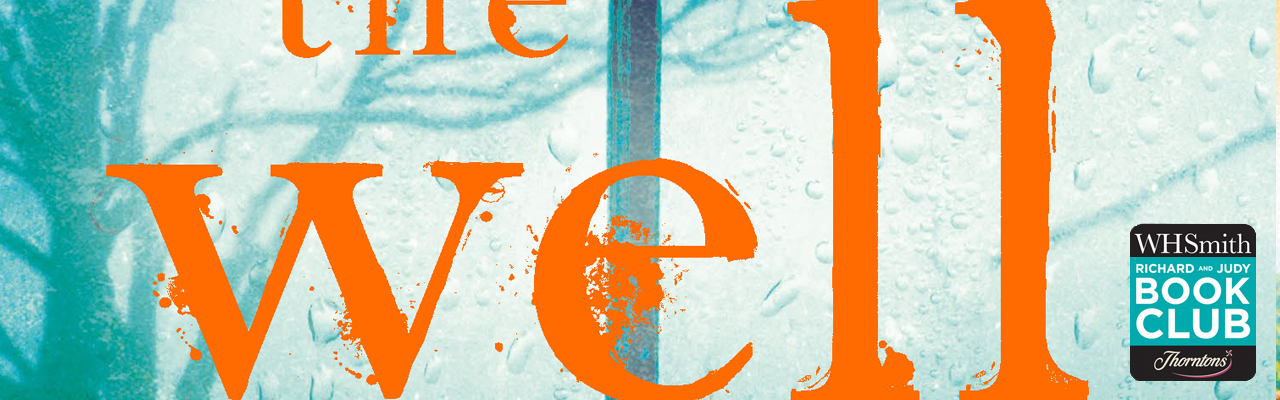 Richard and Judy Review: The Well – Catherine Chanter