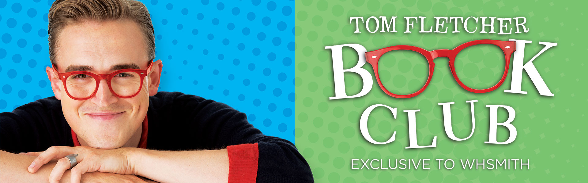 The Tom Fletcher Book Club Exclusive to WHSmith