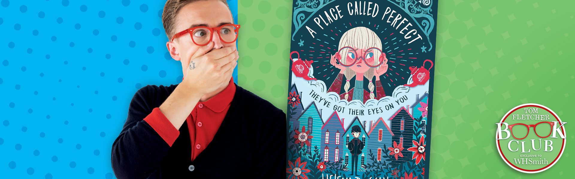 Tom Fletcher Book Club: A Place Called Perfect by Helena Duggan