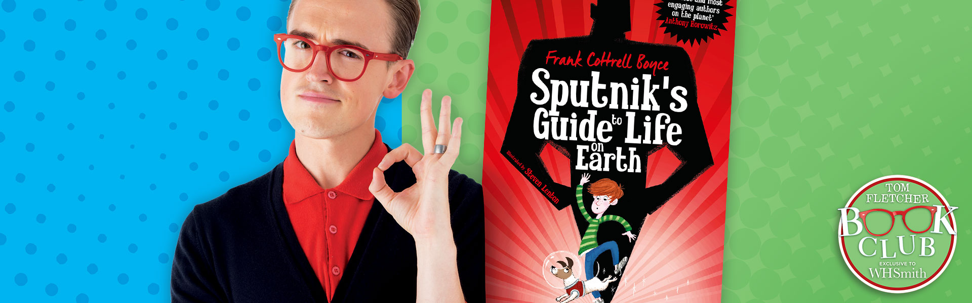 Tom Fletcher Book Club: Sputnik's Guide to Life on Earth by Frank Cottrell Boyce