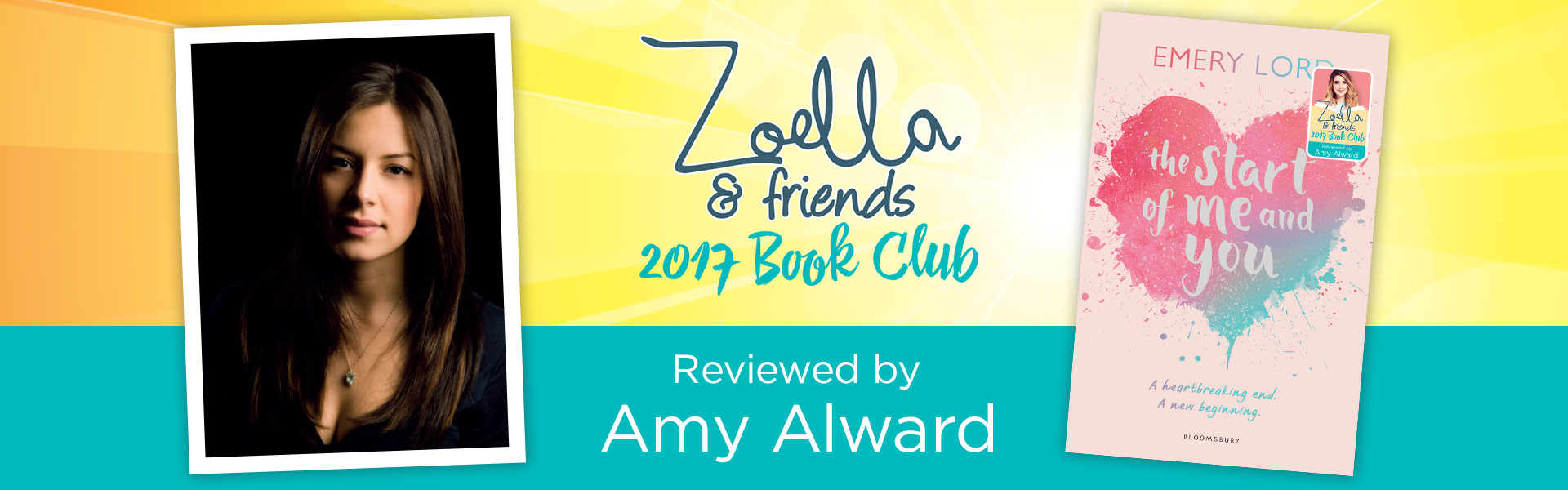 Zoella & Friends 2017 Book Club: Amy Alward Reviews The Start of Me and You by Emery Lord