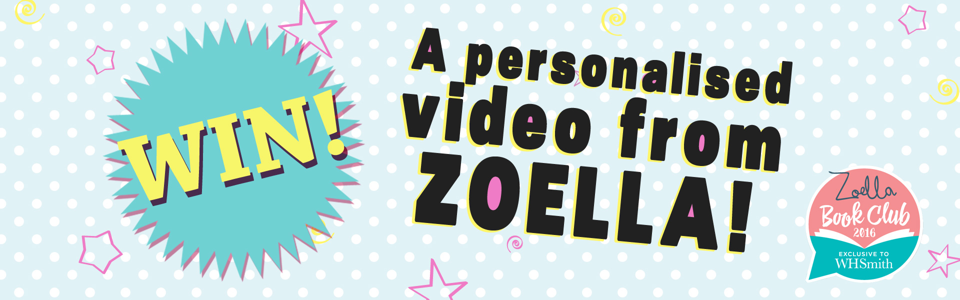 Competition! Win a Personal Video from Zoella!