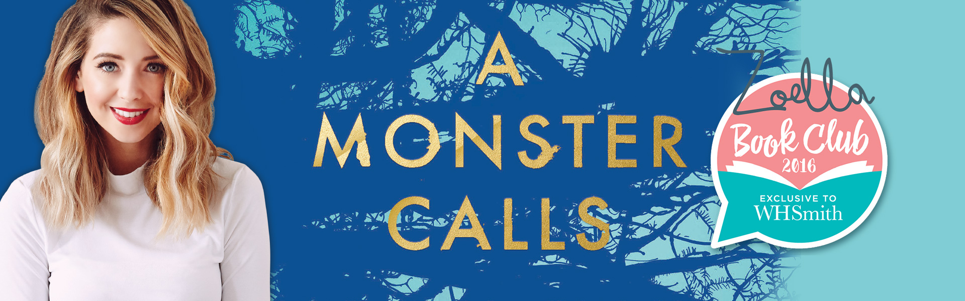 The Zoella Book Club: A Monster Calls by Patrick Ness