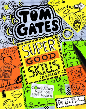 Tom Gates Super Good Skills (Almost...) - Liz Pichon