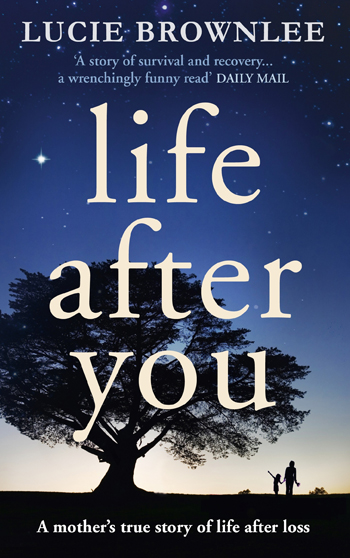 Life After You - Lucie Brownlee