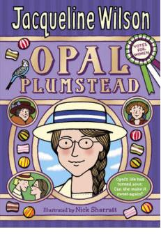 Opal Plumstead – Jacqueline Wilson