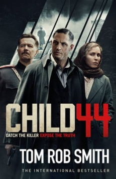Child 44 – Tom Rob Smith (April 2015)