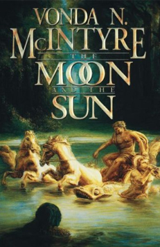 The Moon and the Sun – Vonda N. McIntyre (April 2015 *postponed*)