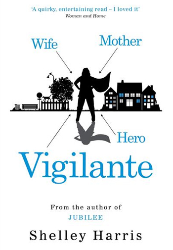 The Vigilante - Shelley Harris