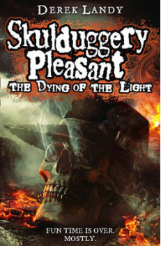 Skulduggery Pleasant: The Dying of the Light – Derek Landy
