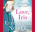 Richard And Judy Introduce Love, Iris by Elizabeth Noble