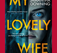 Richard and Judy Introduce My Lovely Wife by Samantha Downing
