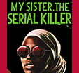 Richard and Judy Introduce My Sister the Serial Killer by Oyinkan Braithwaite