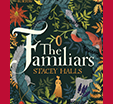 Richard and Judy Introduce The Familiars by Stacy Halls